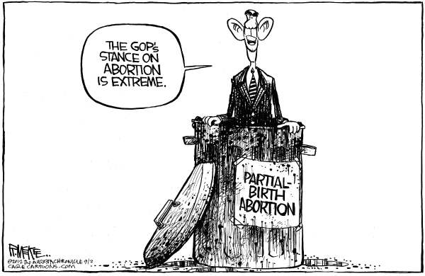 Rick McKee - The Augusta Chronicle - Obama Abortion Stance - English - Obama, partial birth, abortion