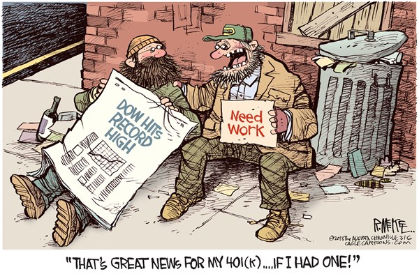 Rick McKee - The Augusta Chronicle - Dow Record High - English - Dow, Stocks, Wall Street, unemployed, jobless, 401k
