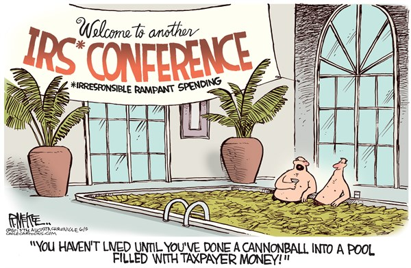 Rick McKee - The Augusta Chronicle - IRS Conference COLOR - English - IRS, conferences, wasteful spending