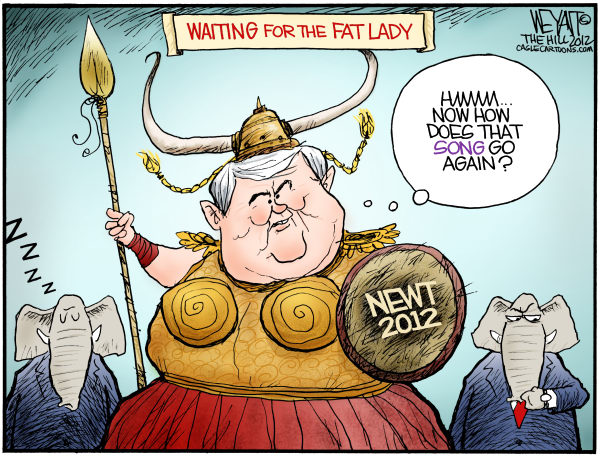 Fat Newt Sings © Christopher Weyant,The Hill,Newt Gingrich, campaign, 2012, election, GOP, Republican, ending, quit, fat lady sings, opera, waiting, Mitt Romney, over