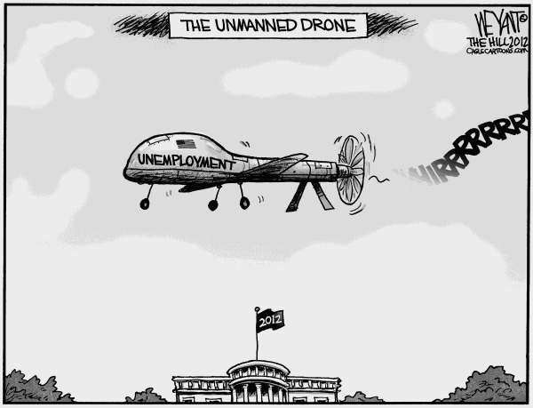 Christopher Weyant - The Hill - Unemployment Drone - English - jobs, unemployment, drone, predator, White House, Barack Obama, President, 8, unmanned, economy, unemployed, CIA