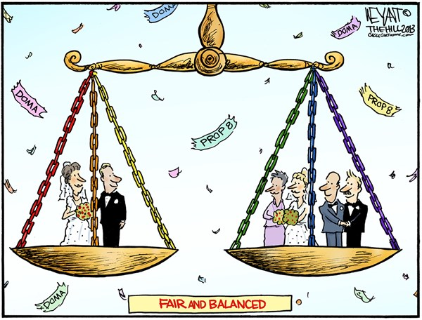 Fair and Balanced © Christopher Weyant,The Hill,DOMA, Prop 8, Proposition, Defense of Marriage Act, Obama, Supreme Court, overturn, gay marriage, same-sex, equality, justice, balanced