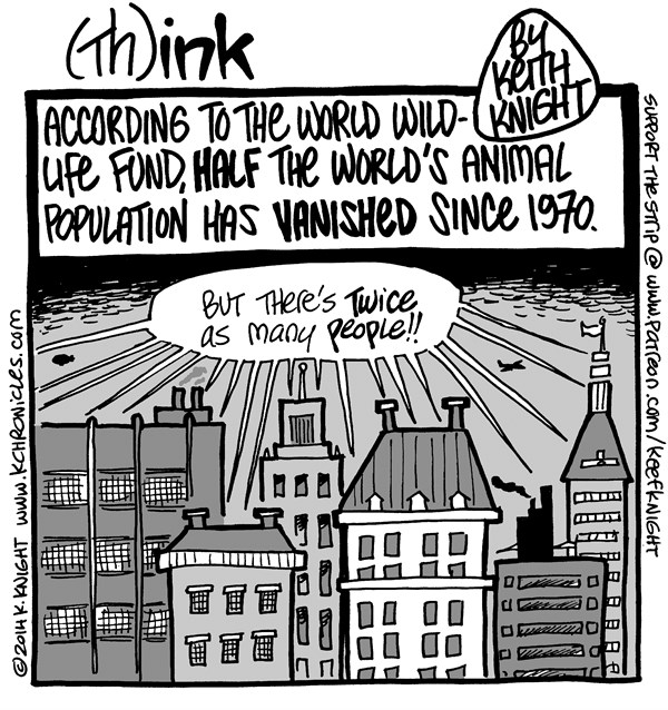 About the Animals © Keith Knight,PoliticalCartoons.com,wildlife, WWF, nature, humans, overpopulation, animals, extinction