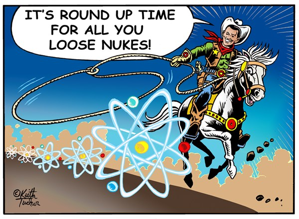123350 600 Rounding Up Loose Nukes cartoons