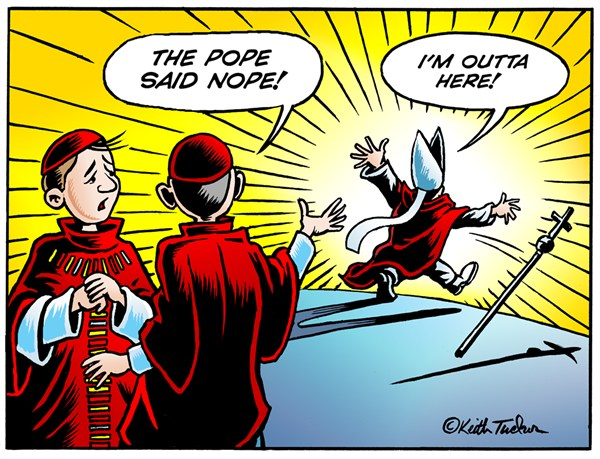 127005 600 The Pope Said Nope cartoons