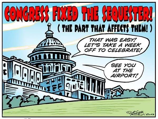 Congress fixes the Sequester  For Themselves © Keith Tucker,PoliticalCartoons.com,Air Travel Delays, Congress Sequester, Ed Pastor, Peter Welch, Tom Latham, Air Traffic Controllers, Faa, Faa Furloughs, Faa Furloughs Congress, Faa Sequestration, sequester, Sequestration, Politics News, political cartoons, congress cartoons, GOP, Dems