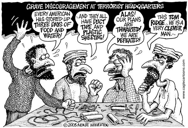 Wolverton - Cagle Cartoons - At Terrorist Headquarters - English - Terrorists, Ridge, Homeland, security, Duct tape, food, citizens, protection, threat, plastic, sheeting, bioterrorism, protect, protected, terror, headquarters, plans, planning, plot, thwart, thwarted