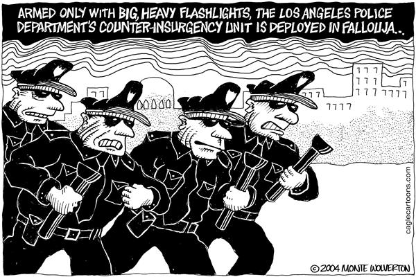 Wolverton - Cagle Cartoons - LAPD Flashlights in Fallouja - English - Iraq, Los Angeles, LA, Police, Flashlights, Insurgency, Fallouja, fallujah, iraqi, troops, deploy, deployed, insurgent, LAPD, flashlight, weapon, weapons, armed, law enforcement, police brutality, police, cops, courts
