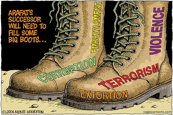 Wolverton - Cagle Cartoons - Filling Arafats Boots -- color - English - Arafat, Palestine, palestinian, middle east, mideast, mid east, israel, Terrorism, Israeli, boots, shoes, replace, replacement, leader, leadership, extortion, corrupt, corruption, embezzlement, violence, PLO