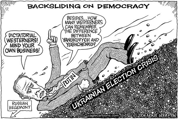 Wolverton - Cagle Cartoons - Putin Backslides on Democracy - English - Ukraine, election, democracy, Putin, Russia, Yanukovych, Yushchenko, ukranian, democratic, election, elections, vladimir, dictatorial, dictator, russian, backsliding, hegemony