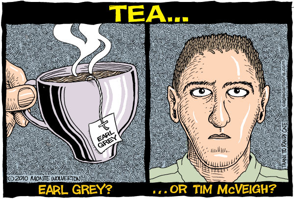 76725 600 Earl Grey or Tim McVeigh cartoons