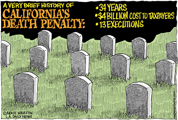 LOCAL-CA California Death Penalty COLOR © Wolverton,Cagle Cartoons,SB490, Capital Punishment, Death, Penalty, Death row, Execution, repeal, California