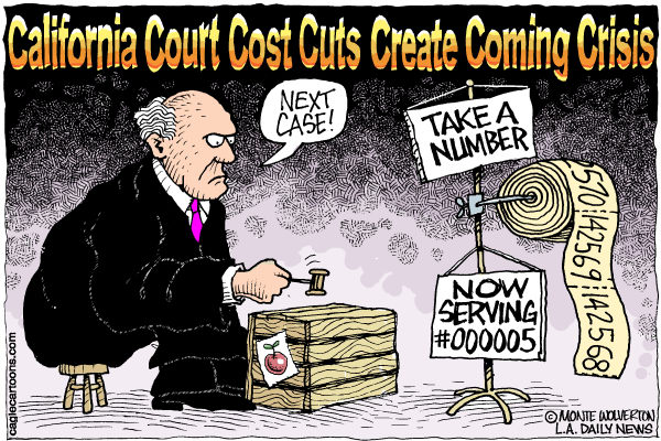 LOCAL-CA California Court Cost Cuts COLOR © Wolverton,Cagle Cartoons,California, Courts, Legal, Brown, Budget, Cuts
