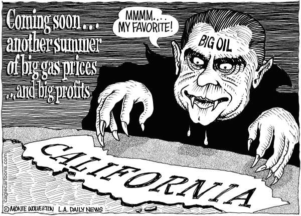 Wolverton - Cagle Cartoons - LOCAL-CA Big Gas Prices Looming - English - Big Oil, Petroleum, Gas, Gasoline, Gas Prices, Summer, Petrol