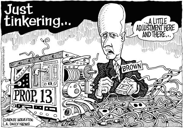 Wolverton - Cagle Cartoons - LOCAL-CA Thinking of Tinkering With Prop 13 - English - Proposition 13, California, Brown, Jerry Brown, Budget, Deficit, Property Tax, Taxes