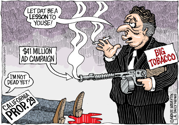 112646 600 LOCAL CA Big Tobacco Tries to Kill Prop 29 cartoons