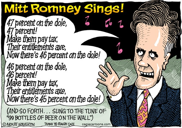 Wolverton - Cagle Cartoons - Mitt Romney Sings - English - Mitt Romney,47 percent,taxes,entitlements,