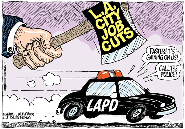 Wolverton - Cagle Cartoons - LOCAL-CA LA City Job Cuts COLOR - English - LAPD, Los Angeles, Police, Los Angeles Police Department, Villaraigosa, Budget, Budget Cuts, Shortfall