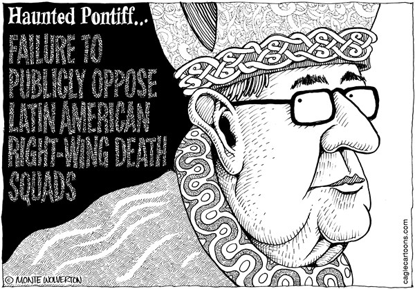 Wolverton - Cagle Cartoons - Haunted Pontiff - English - Latin America, Death Squads, Liberation Theology, Argentina, Pope, Catholic, Vatican, Catholicism