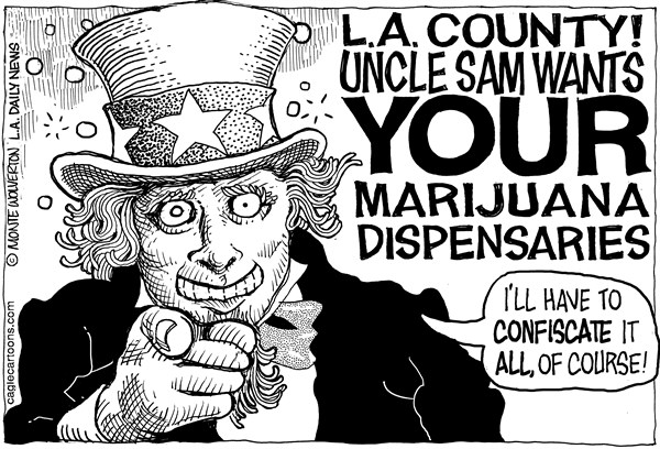 Wolverton - Cagle Cartoons - LOCAL-CA LA Pot Dispensary Crackdown - English - Marijuana, Pot, Dispensaries, Los Angeles, Los Angeles County, Cannabis, Medical Marijuana