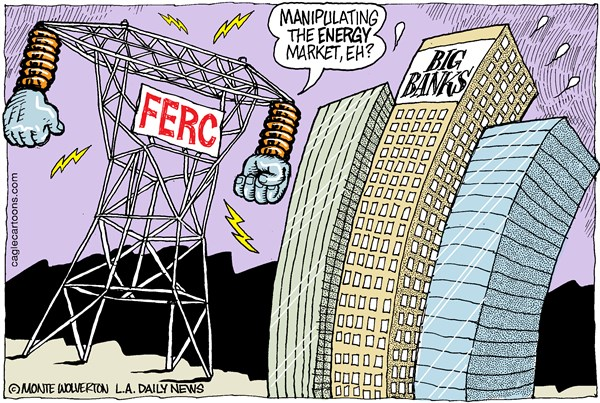 Wolverton - Cagle Cartoons - Energy Market Manipulation COLOR - English - Chase, JP Morgan Chase, Barclays, Barclays Bank, Energy, Electricity, California