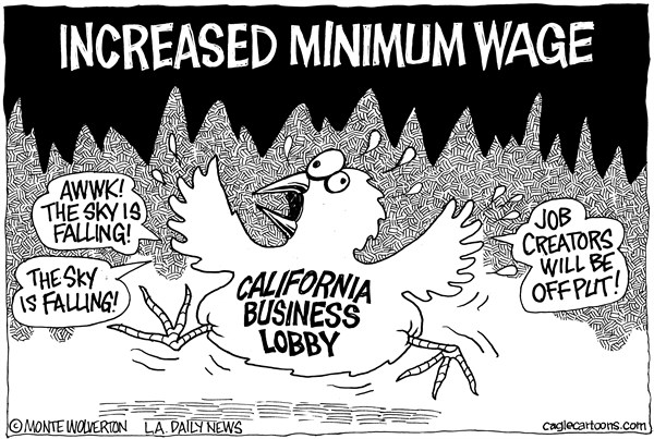 Wolverton - Cagle Cartoons - LOcal-CA Minimum Wage Sky Falling - English - California Chamber of Commerce, Minimum Wage, Brown, Business, Business Lobby