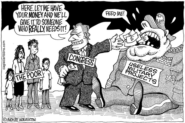 Wolverton - Cagle Cartoons - Congress Diverts Funds from Poor to Military - English - Congress, GOP, Republican, Military, Poor, Poverty, Defense