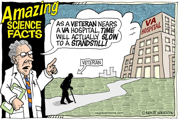 Wolverton - Cagle Cartoons - VA Waiting Lists COLOR - English - VA, Veterans, Vets, Veteran, Veterans Affairs, Health, Health care
