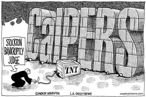 150769 600 LOCAL CA Stockton Bankruptcy and CalPERS cartoons