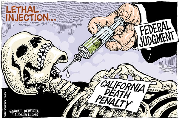 151074 600 LOCAL CA Death Penalty Decision cartoons