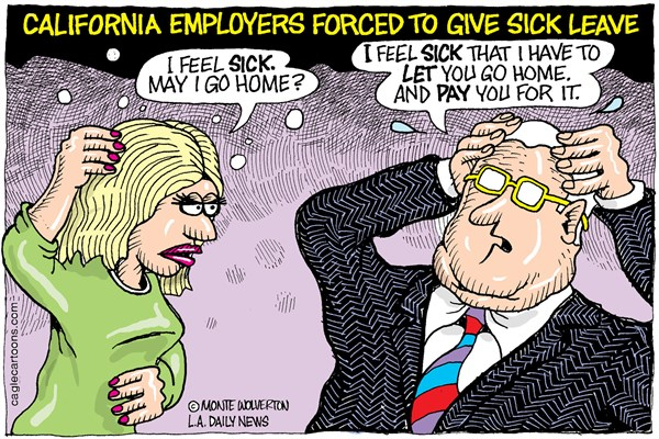 LOCAL CA Sick Leave Law © Wolverton,Cagle Cartoons,Sick Leave, sickleave, Brown, Jerry Brown
