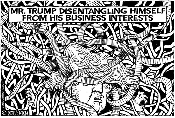 Wolverton - Cagle Cartoons - Trump Business Entanglements - English - Trump, Business, Real Estate, Development, Private Business, Conflicts of Interest, Trump Organization, trump hotels, trump resorts, divestment