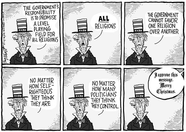 Bob Englehart - The Hartford Courant - Religious Christmas - English - Christmas, Christians, religion, religious, Uncle, Sam, government, responsibility, promise, level, playing, field, all, religions, favor, self-righteous, politicians, control, approve, Merry, Christmas, holidays