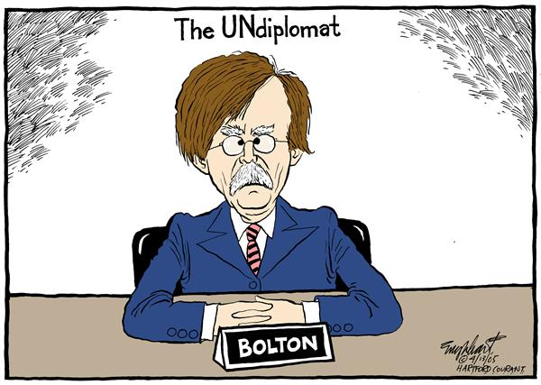Bob Englehart - The Hartford Courant - John Bolton - English - United, Nations, diplomat, John, Bolton, undiplomat, ambassador