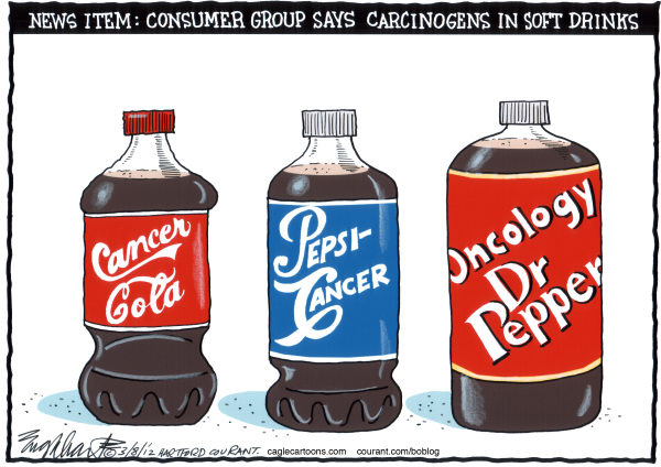Bob Englehart - The Hartford Courant - Carcinogens In Soft Drinks - English - coca cola,coke,pepsi,pepsi-cola,dr pepper,pop,soda,soda pop