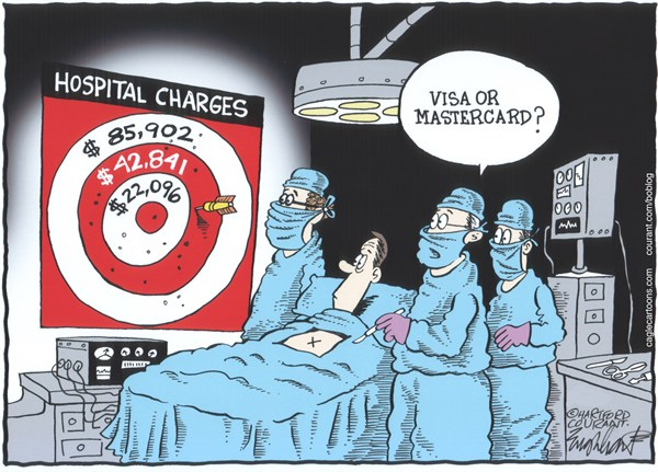 Bob Englehart - The Hartford Courant - Arbitrary Hospital FeesCOLOR - English - medical costs vary widely,wide range,Centers for Medicare  Medicaid Services