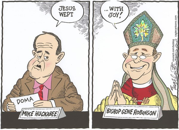 Bob Englehart - The Hartford Courant - Jesus WeptCOLOR - English - mike huckabee,doma,defense of marriage act,gay marriage,scotuss,supreme court of the united states, bishop gene robinson