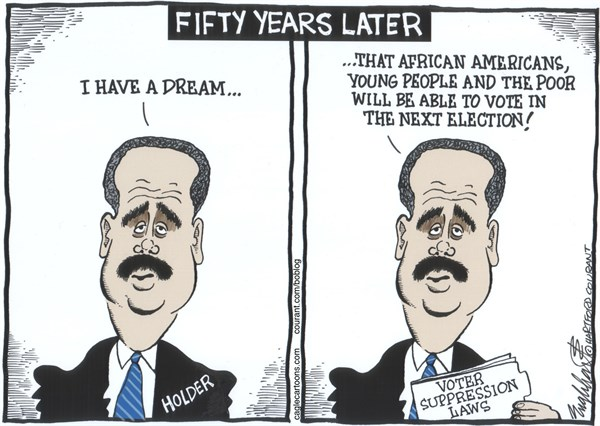Bob Englehart - The Hartford Courant - N Carolina Voter Suppression LawsCOLOR - English - north carolina,voter sppression law,voter id law, martin luther king jr speech,50th anniversary martin luther king speech, i have a dream