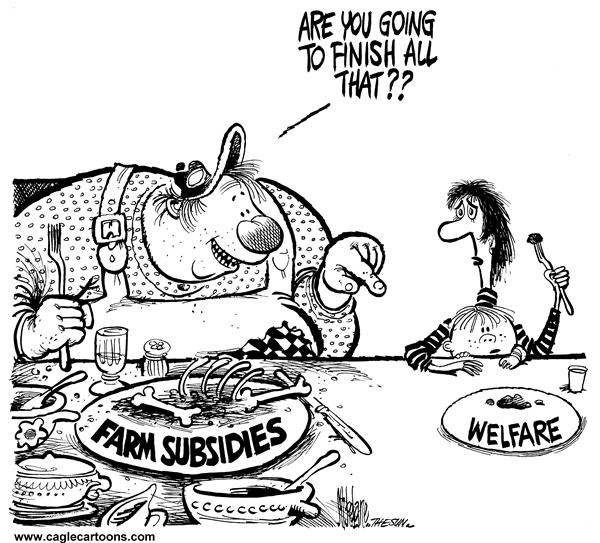Mike Lane - Cagle Cartoons - Farm Subsidies VS Welfare - English - farm, subsidies, welfare, finish, hungry, social programs, money, funding, government, funds, farmer, farmers, farming, feast, famine, poor, wealthy, farms, food, crop, crops, harvest, leftover, leftovers, poverty