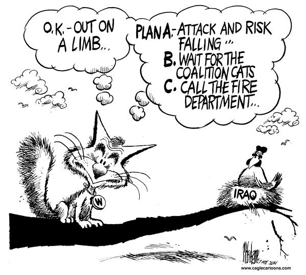 Mike Lane - Cagle Cartoons - Bush and Iraq Chicken - English - President, Bush, Iraq, Saddam, Hussein, cat, chicken, war, risk, risky, coalition, backup, firefighter, firefighters, iraqi, nest, bird, military, george, w, strategy, strategies, option, options