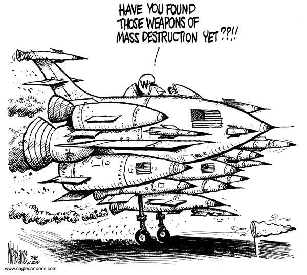 Mike Lane - Cagle Cartoons - Weapons - English - weapons, mass destruction, found, finding, jet, military, president Bush, george, w, Saddam, Hussein, Iraq, iraqi, fighter pilot, jet, jets, WMD, WMDs, UN, united nations, military, attack, ready