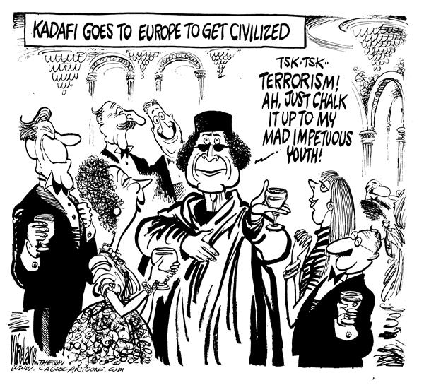 Mike Lane - Cagle Cartoons - Kadafi in Europe - English - Kadafi, Europe, terrorism, terror, terrorist, terrorists, youth, civilized, civitization, european, europeans, visit, visiting, blame, blaming, country, libya, africa, african