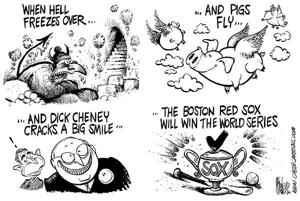 Mike Lane - Cagle Cartoons - Red Sox Chances - English - Boston, Red Sox, chances, probability, statistics, chance, baseball, world series, game, win, winning, winner, winners, lose, losers, losing, hell, freeze, freezing, pigs, fly, freezes, cheney, VP, smile, smiling