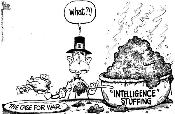 Mike Lane - Cagle Cartoons - More Stuffing PLEASE - English - War, intelligence, turkey, thanksgiving, case, president, george, w, bush, justification, iraq, iraqi, force, military, troops
