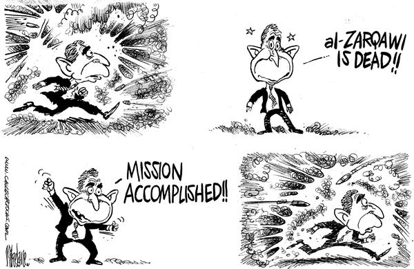 27658 600 Zarqawi Is Dead Mission Accomplished cartoons