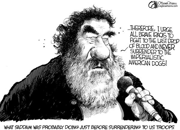 Brave Saddam © Cardow,The Ottawa Citizen,Saddam Hussein George Bush Iraq capture tapes recording messages surrender