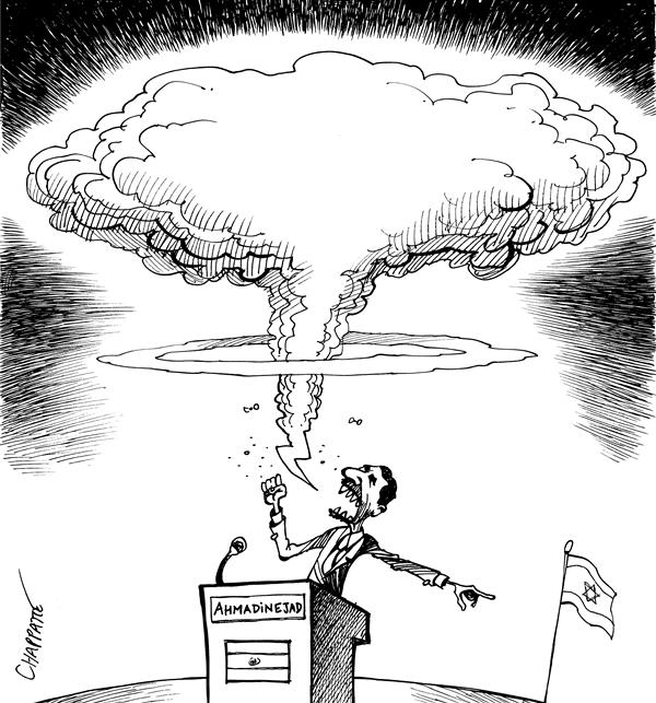 Patrick Chappatte - Le Temps, Switzerland - IRANIAN PRESIDENT - English - Middle East, mideast, mid east, Iran, Israel, Ahmadinejad, Atom Bomb, atomic, power, nukes, nucleat, speech, threat, threaten, iranian, president