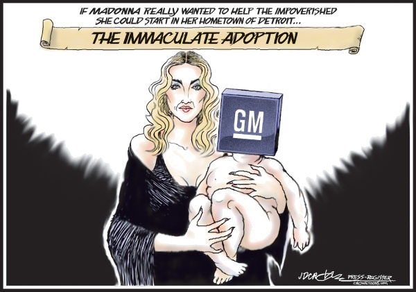 J.D. Crowe - Mobile Register - Madonna Adopts GM - English - Madonna, GM, General Motors, Detroit, adoption, entertainment, economy, recession, automakers, baby, bailout, bankruptcy, Crowe, immaculate