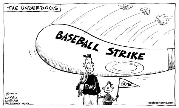 Larry Wright - The Detroit News - Underdogs - English - baseball, strike, fans