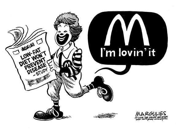 Jimmy Margulies - The Record of Hackensack, NJ - Low-Fat Diet Doesnt Prevent Diseases -Study - English - Diets, Nutrition, Healthy, Eating, Low-Fat, Diet, study, research, McDonalds, Im lovin it, slogan, eat, food, hamburgers, cheeseburgers, fast food, ronald mcdonald, fat, obesity, disease